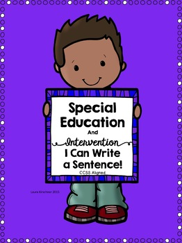 Special Education Writing I Can Write A Sentence By Special Ed Pro
