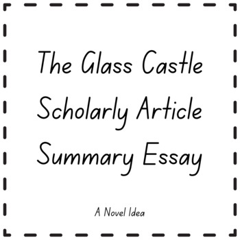 glass castle summer assignment Summer assignment 2017-2018 the glass castle by jeannette click on the links below to download a copy of the assignment as well as a copy of the book you.