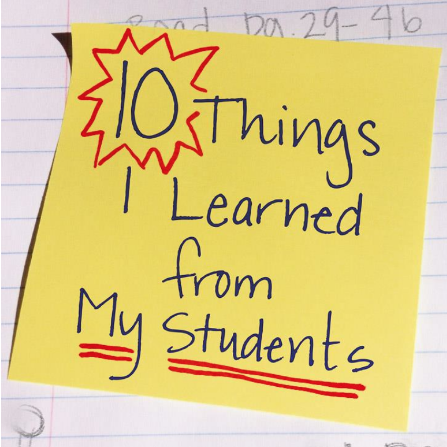 10 Things I Learned from My Students