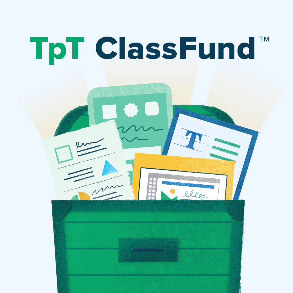 Get Early Access to TpT ClassFund™