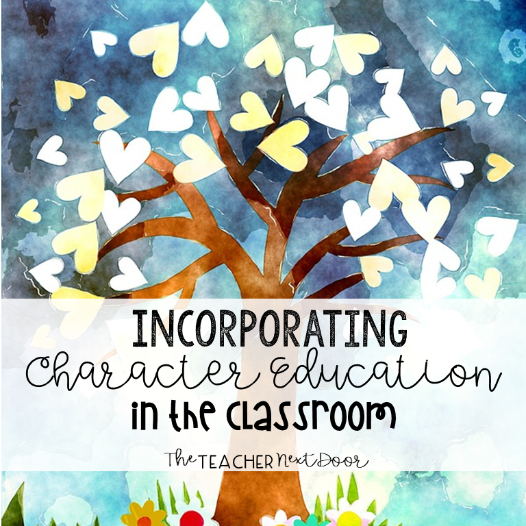 5 Steps to Incorporating Character Education in the Classroom