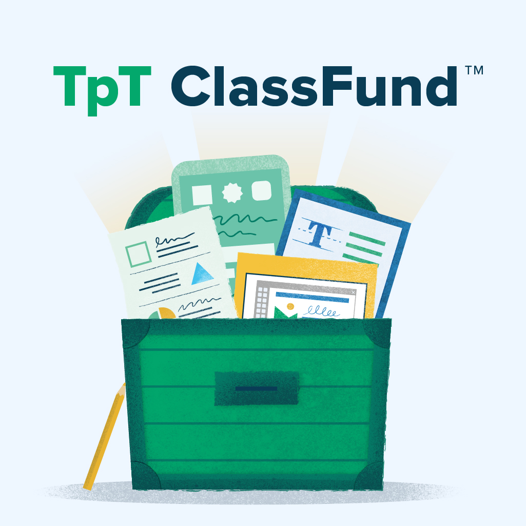 Get Resources Using TpT ClassFund™