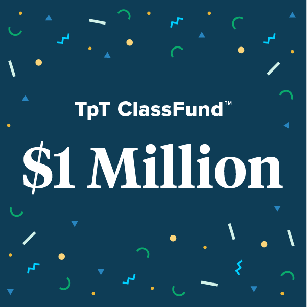 Teachers Have Raised Over $1 Million Through TpT ClassFund
