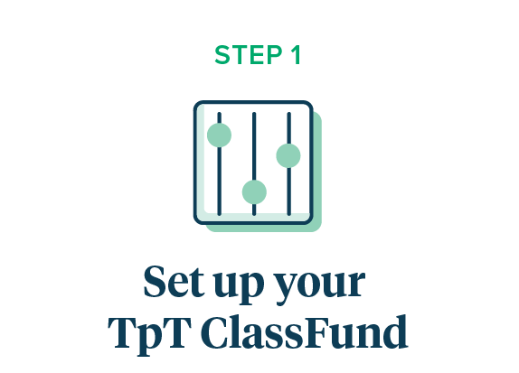 Setup your TpT ClassFund