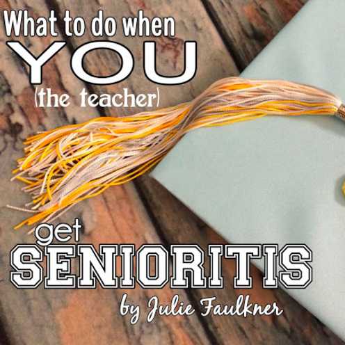 What to Do When You Get Senioritis