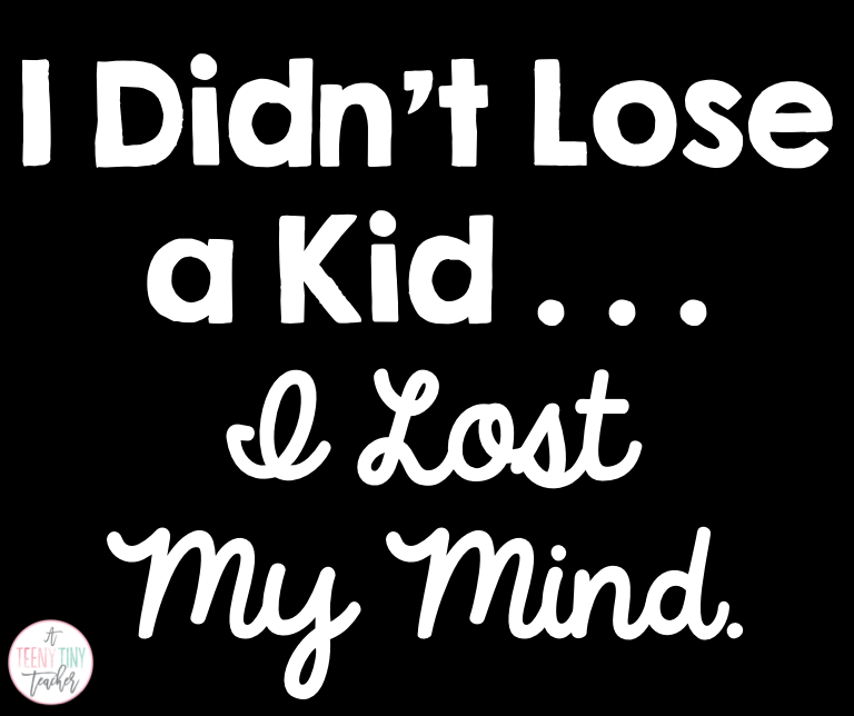 The Day I (Kind of) Lost a Kid