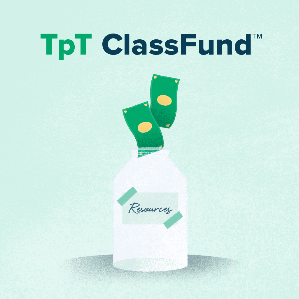 Clear Your Wish List with TpT ClassFund