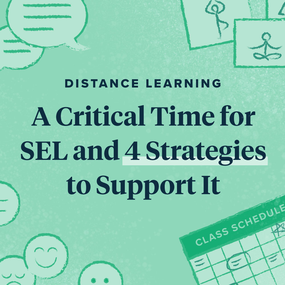 4 Strategies to Support Social-Emotional Learning