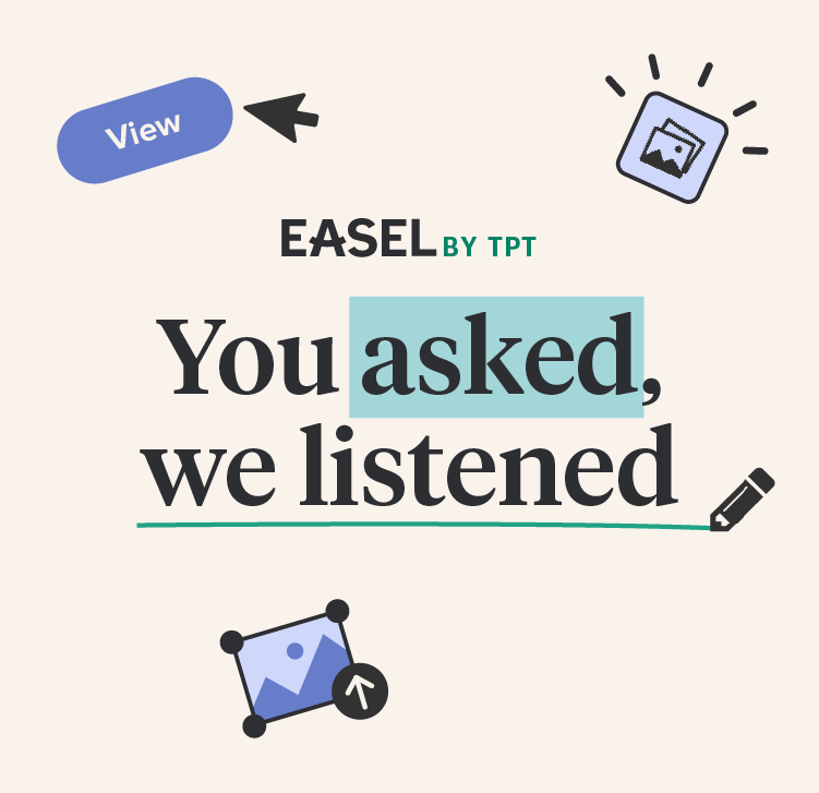 New Features Available in Easel By TpT™