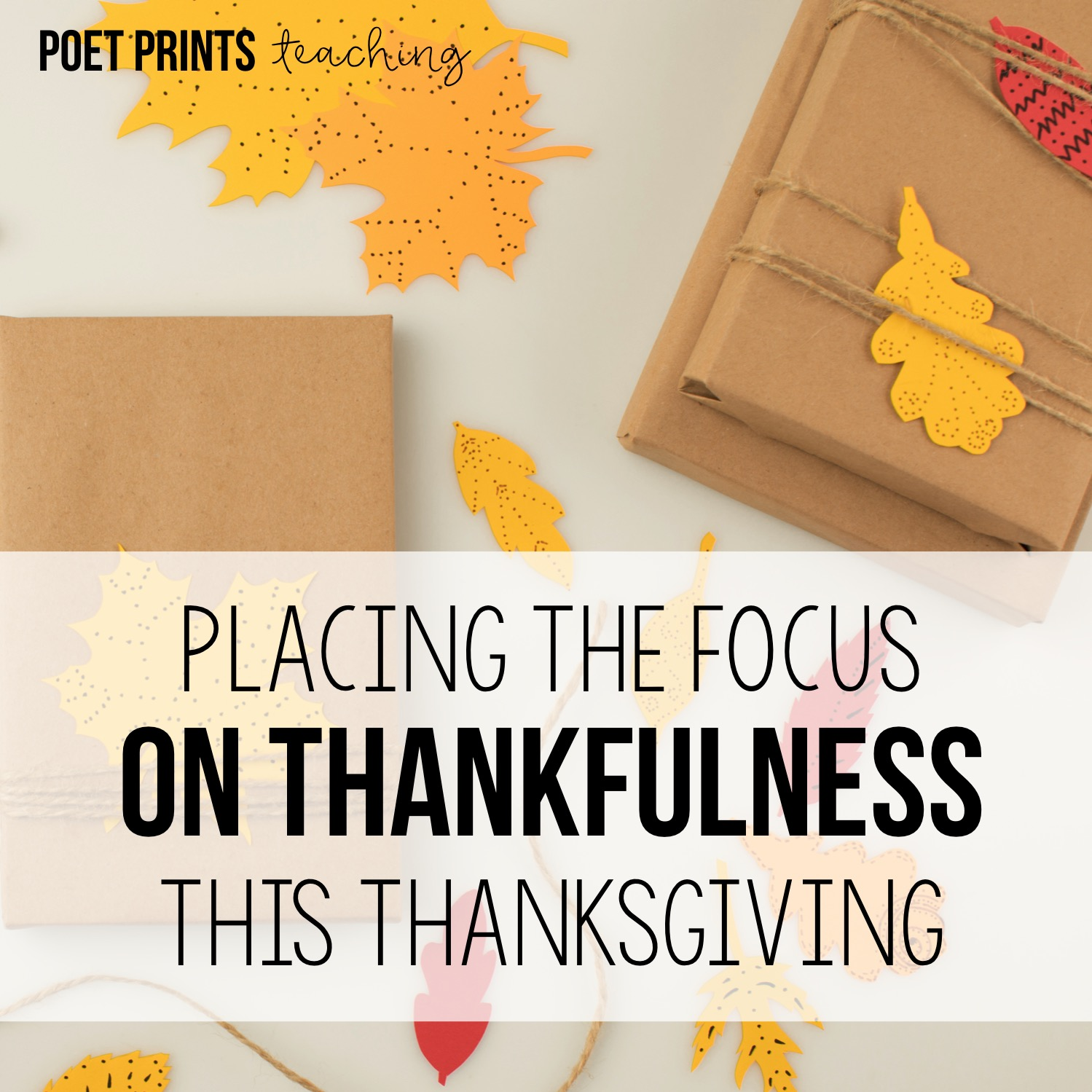 All About Gratitude: Placing the Focus on Thankfulness This Thanksgiving