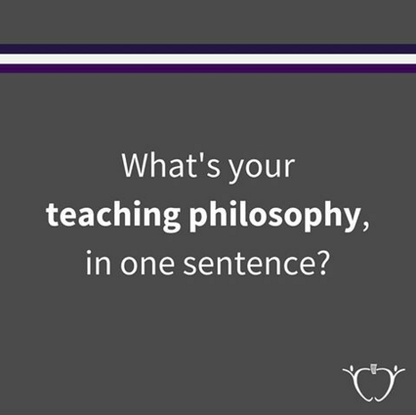 What's Your Teaching Philosophy?