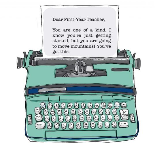 An Open Letter to New Teachers
