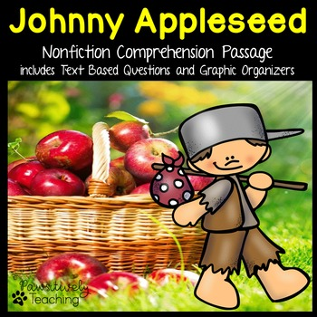 Johnny Appleseed Reading Passage Nonfiction Text & Questions