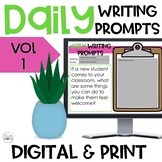 Daily Writing Prompts Digital and Print Volume 1