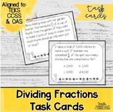 Dividing Fractions Task Cards | TEKS 5.3j | TEKS 6.2e | Ma