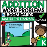 Addition Word Problems BOOM CARDS Distance Learning K.OA.A.2