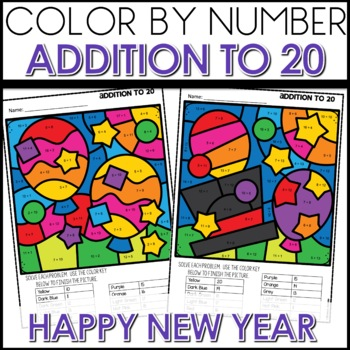 Color by Number NEW YEARS EVE Worksheets ADD UP TO 20