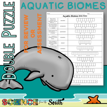Aquatic Biomes Double Puzzle for Review or Assessment