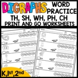 DIGRAPH Print and Go Worksheets (CH, SH, TH, WH, PH)