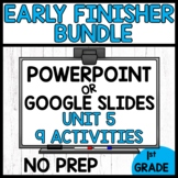 MODULE 5 BUNDLE | EARLY FINISHER ACTIVITIES