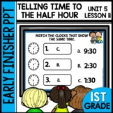 TELLING TIME | EARLY FINISHER PPT | UNIT 5 LESSON 11