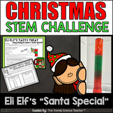 "Christmas STEM Activity: Eli Elf's ""Santa Special"""