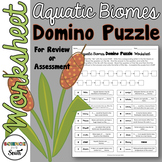 Aquatic Biomes DOMINO Puzzle for Review or Assessment