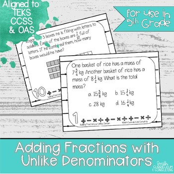 Adding Fractions with Unlike Denominators Task Cards | TEKS 5.3e | TEKS 5.3h