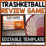 TRASH-ketball Review Game [Template]