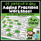 St. Patrick's Day Math Worksheet Adding Fractions with Like Denominators