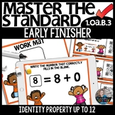 Identity Property up to 12 1.OA.B.3 EARLY FINISHER Activity