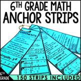 6th Grade Math Anchor Strips Bundle