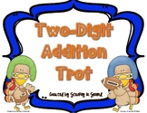 Two Digit Addition Turkey Trot (With Regrouping) SCOOT