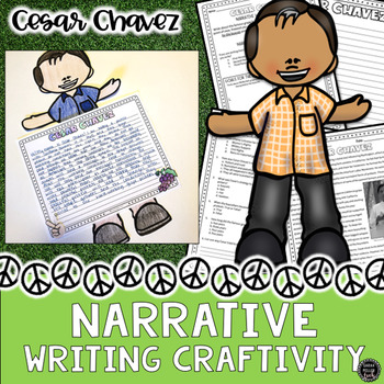 Cesar Chavez Reading & Narrative Writing Craftivity (SS5H6, SS5H6b)