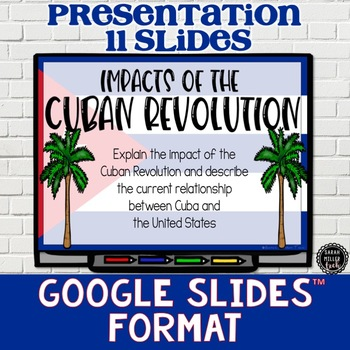 Impacts of Cuban Revolution Presentation and Notes (SS6H1, SS6H1c)