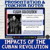 Impacts of Cuban Revolution Presentation and Notes (SS6H1,