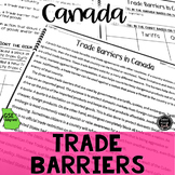 Trade Barriers in Canada Reading Activity (SS6E5, SS6E5b)