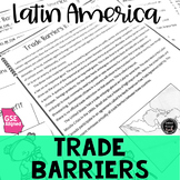 Trade Barriers in Latin America Reading Activity (SS6E2, SS6E2b)