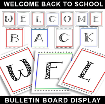 #1 Welcome-Back-To-School Banner! POSTERS on Letter Size Paper for Signage!