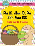 Easter Themed +10, -10, +100, -100 Task Cards & Game 2.NBT.8