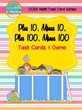 Summer Themed +10, -10, +100, -100 Task Cards & Game