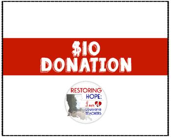 $10 Donation for Restoring Hope: Love 4 Louisiana Teachers
