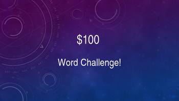 $100 Word Challenge Powerpoint Instruction