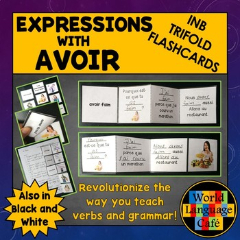 Expressions with Avoir French Interactive Notebook Trifold Flashcards