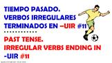 #11. Verbos Irregulares en tiempo pasado en español.