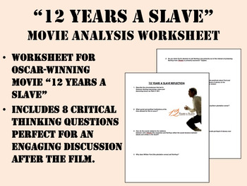 """12 Years a Slave"" Movie Analysis Worksheet"
