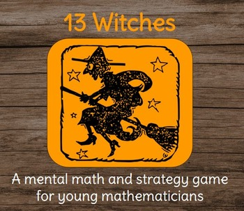 """""""13 Witches"""" Halloween Math Addition Card Game"""