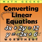 #150 - Converting Linear Equations, Standard and Slope-Intercept Forms