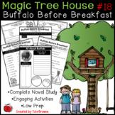 #18 Magic Tree House - Buffalo Before Breakfast Novel Study
