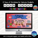 12 Days of Christmas for Calculus Students - Boom Cards